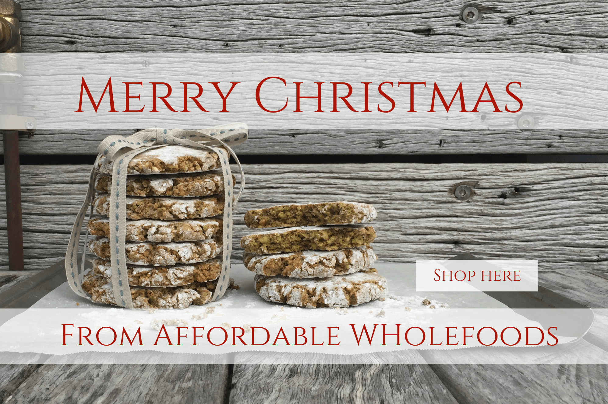 Merry Christmas from Affordable Wholefoods